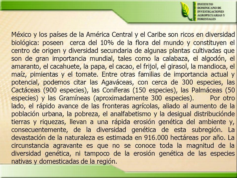 México y los países de la América Central y el Caribe son ricos en diversidad biológica: poseen cerca del 10% de la flora del mundo y constituyen el centro de origen y diversidad secundaria de algunas plantas cultivadas que son de gran importancia mundial, tales como la calabaza, el algodón, el amaranto, el cacahuete, la papa, el cacao, el frijol, el girasol, la mandioca, el maíz, pimientas y el tomate.