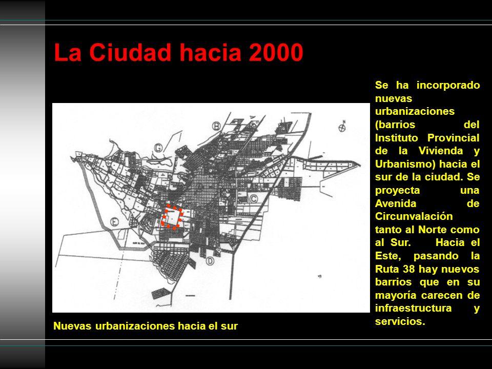 La Ciudad hacia 2000