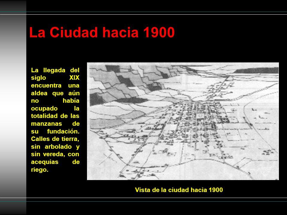 La Ciudad hacia 1900