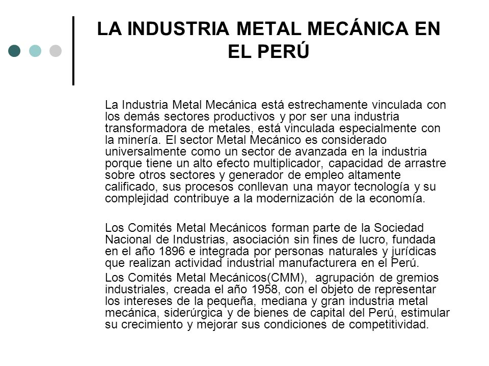 LA INDUSTRIA METAL MECÁNICA EN EL PERÚ