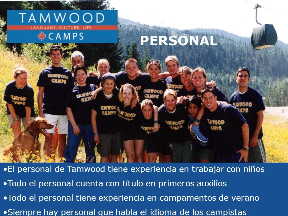 PERSONAL El personal de Tamwood tiene experiencia en trabajar con niños. Todo el personal cuenta con título en primeros auxilios.