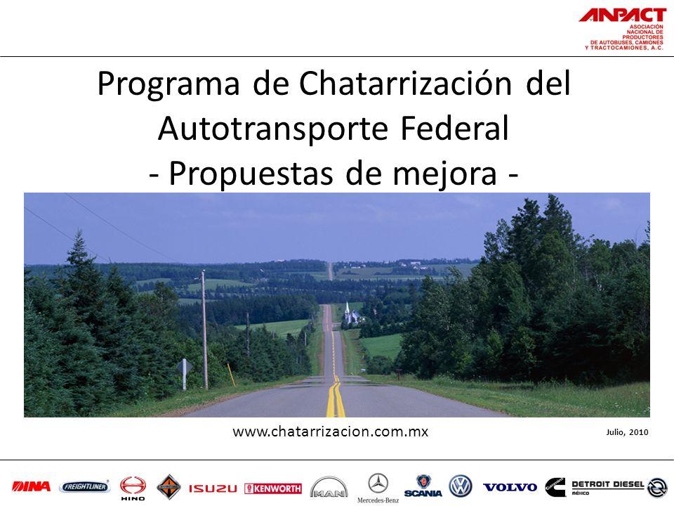 Programa de Chatarrización del Autotransporte Federal - Propuestas de mejora -