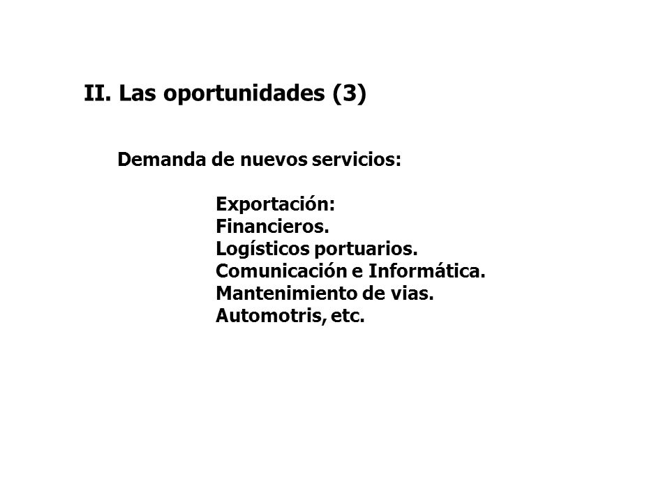 II. Las oportunidades (3)