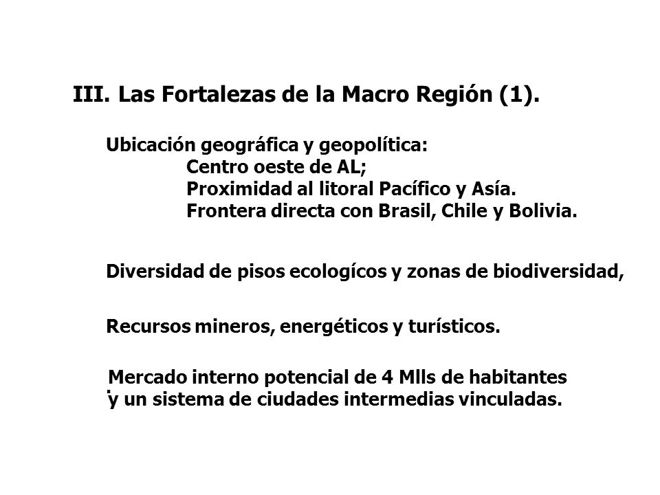 III. Las Fortalezas de la Macro Región (1).