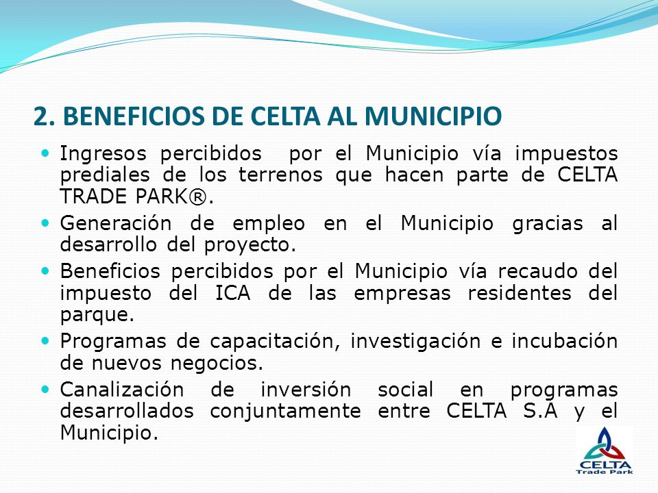 2. BENEFICIOS DE CELTA AL MUNICIPIO