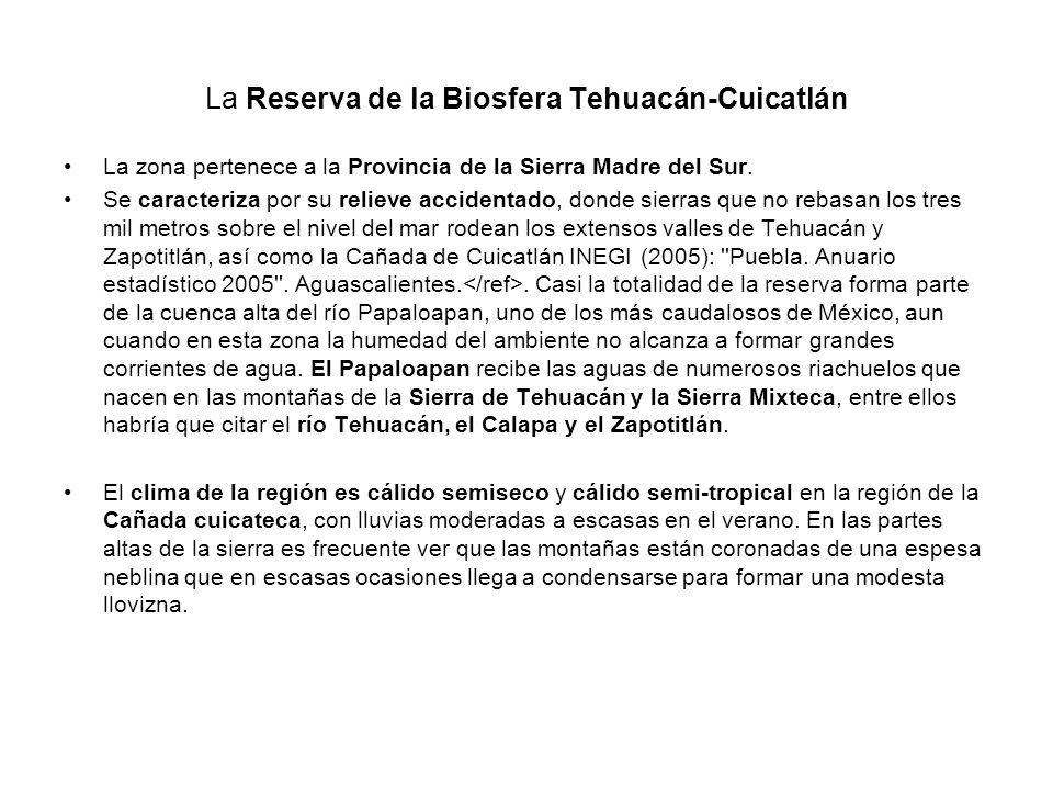 La Reserva de la Biosfera Tehuacán-Cuicatlán