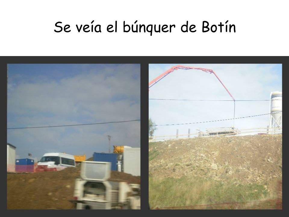 Se veía el búnquer de Botín