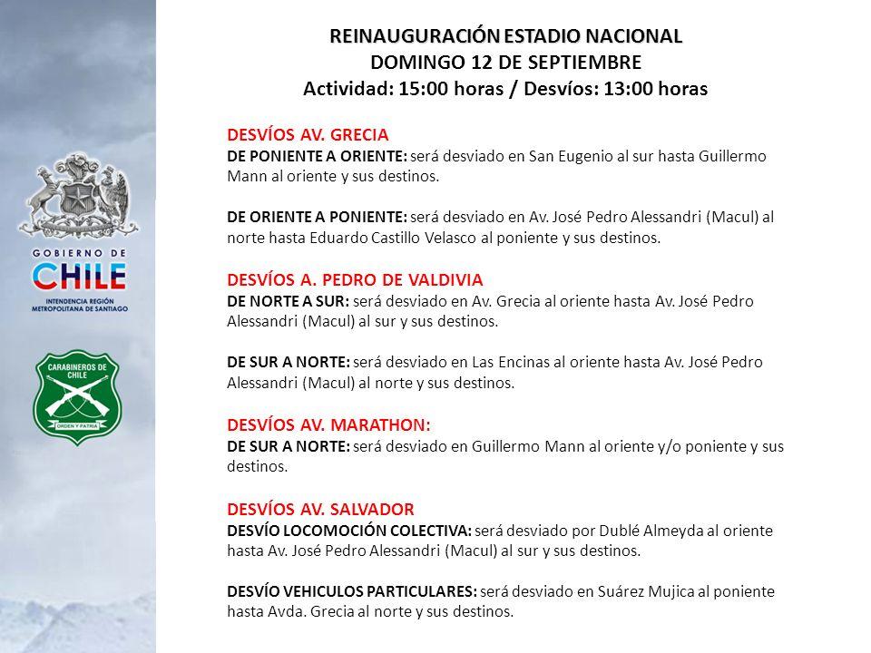 REINAUGURACIÓN ESTADIO NACIONAL DOMINGO 12 DE SEPTIEMBRE