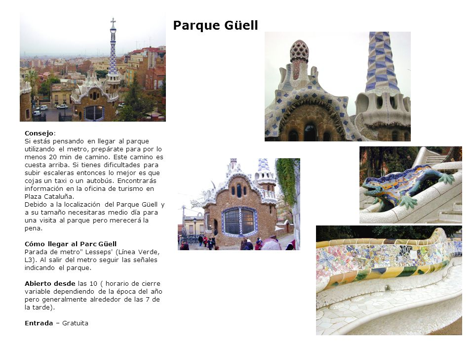 Parque Güell Consejo: