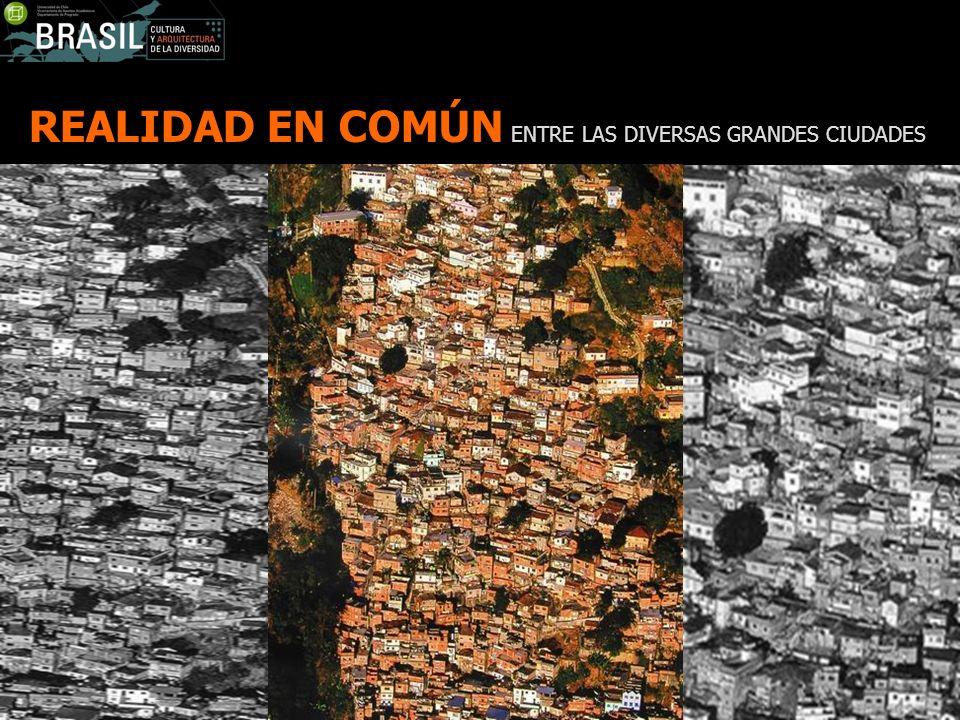 REALIDAD EN COMÚN ENTRE LAS DIVERSAS GRANDES CIUDADES