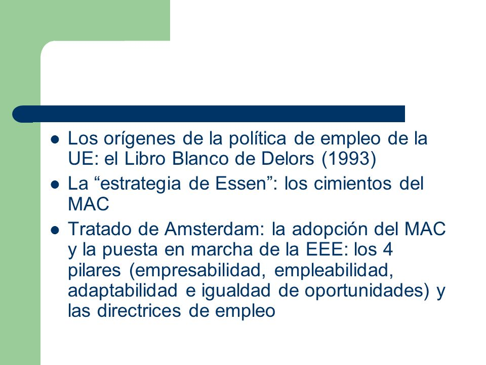 Los orígenes de la política de empleo de la UE: el Libro Blanco de Delors (1993)