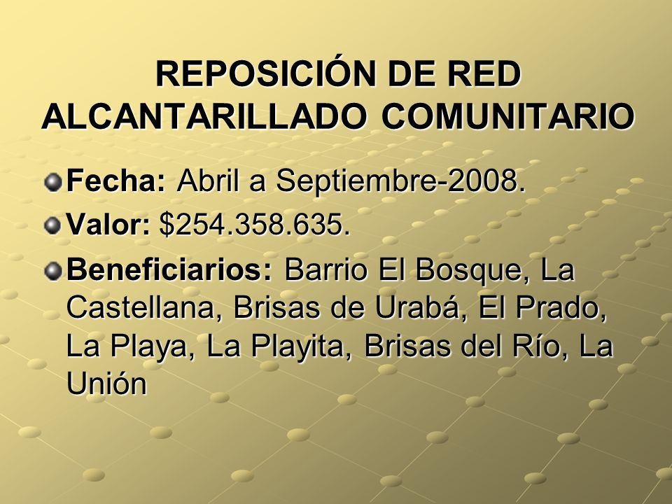 REPOSICIÓN DE RED ALCANTARILLADO COMUNITARIO