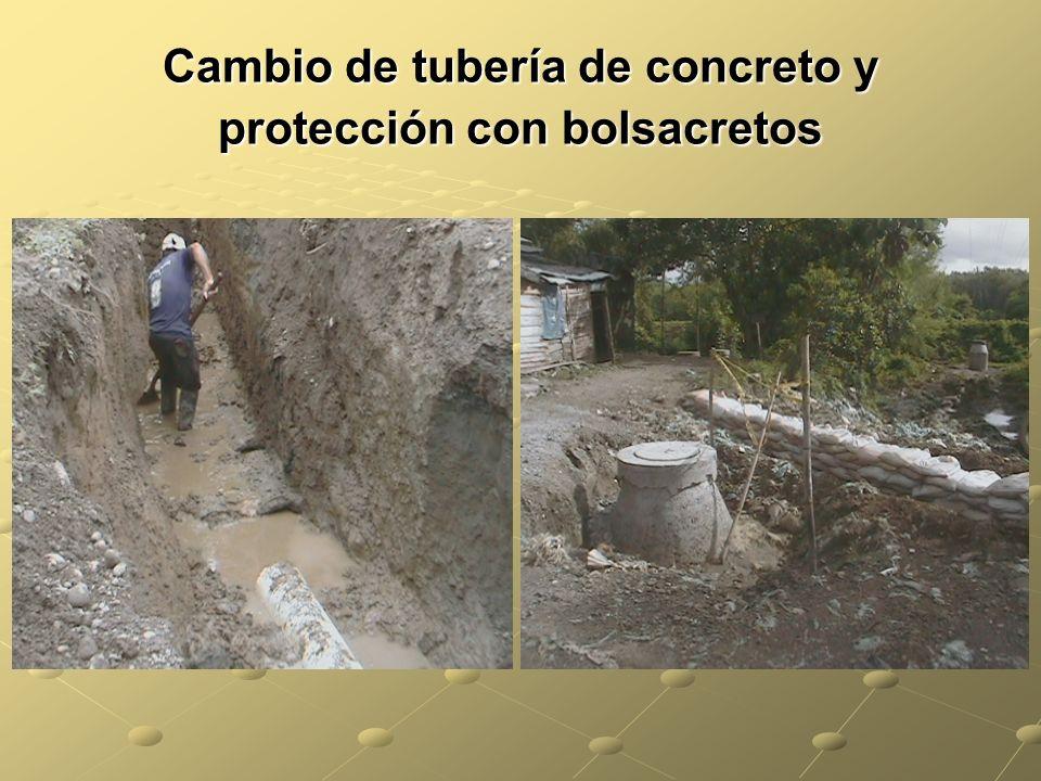 Cambio de tubería de concreto y protección con bolsacretos