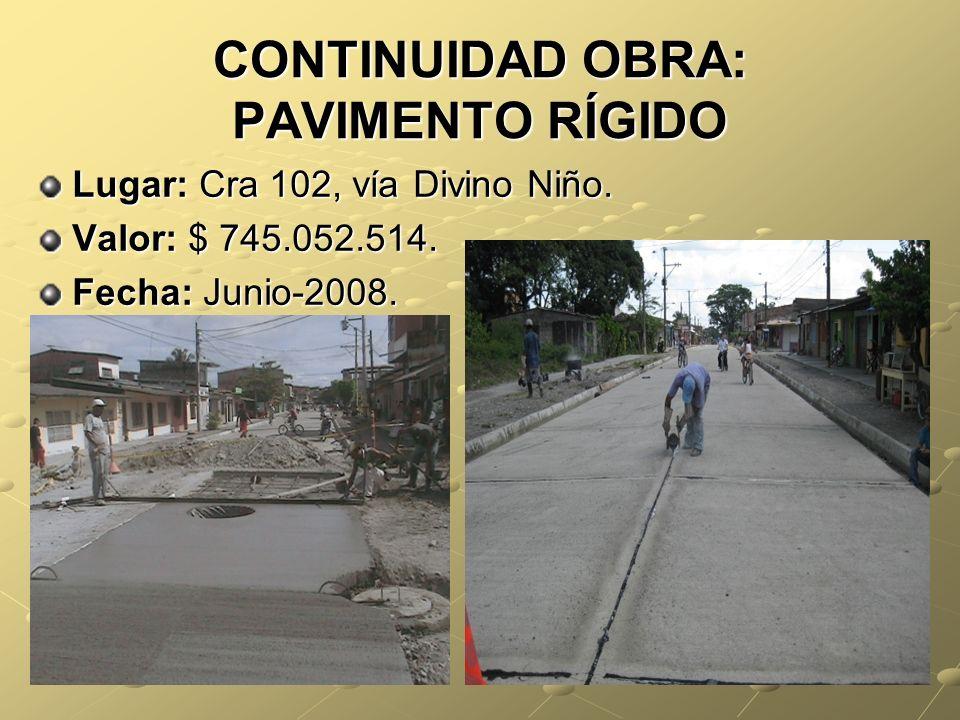 CONTINUIDAD OBRA: PAVIMENTO RÍGIDO