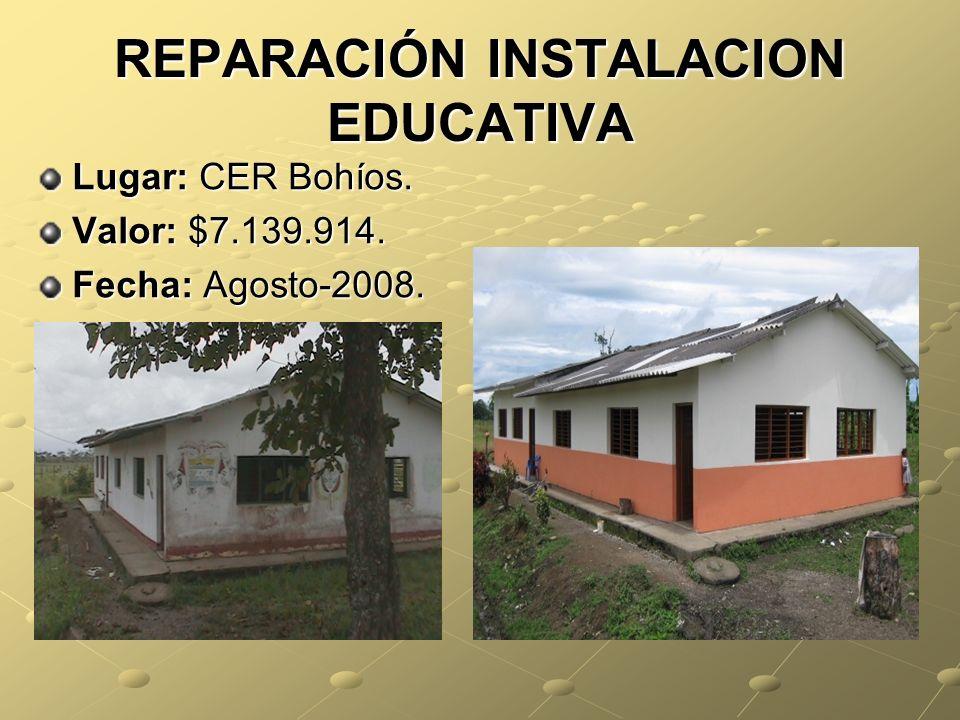 REPARACIÓN INSTALACION EDUCATIVA