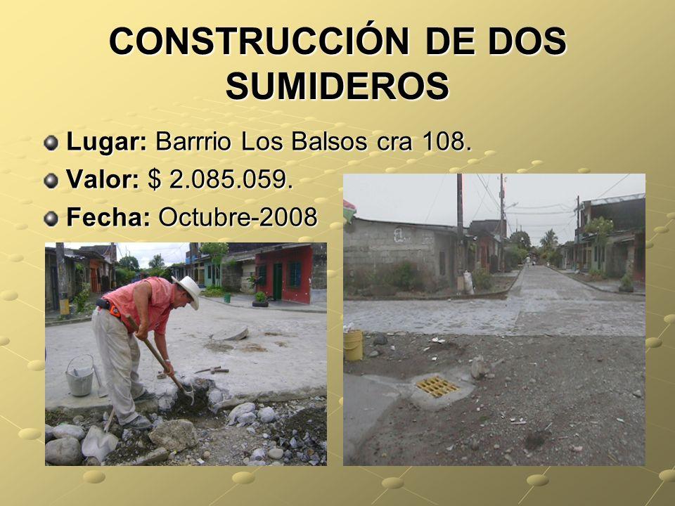 CONSTRUCCIÓN DE DOS SUMIDEROS