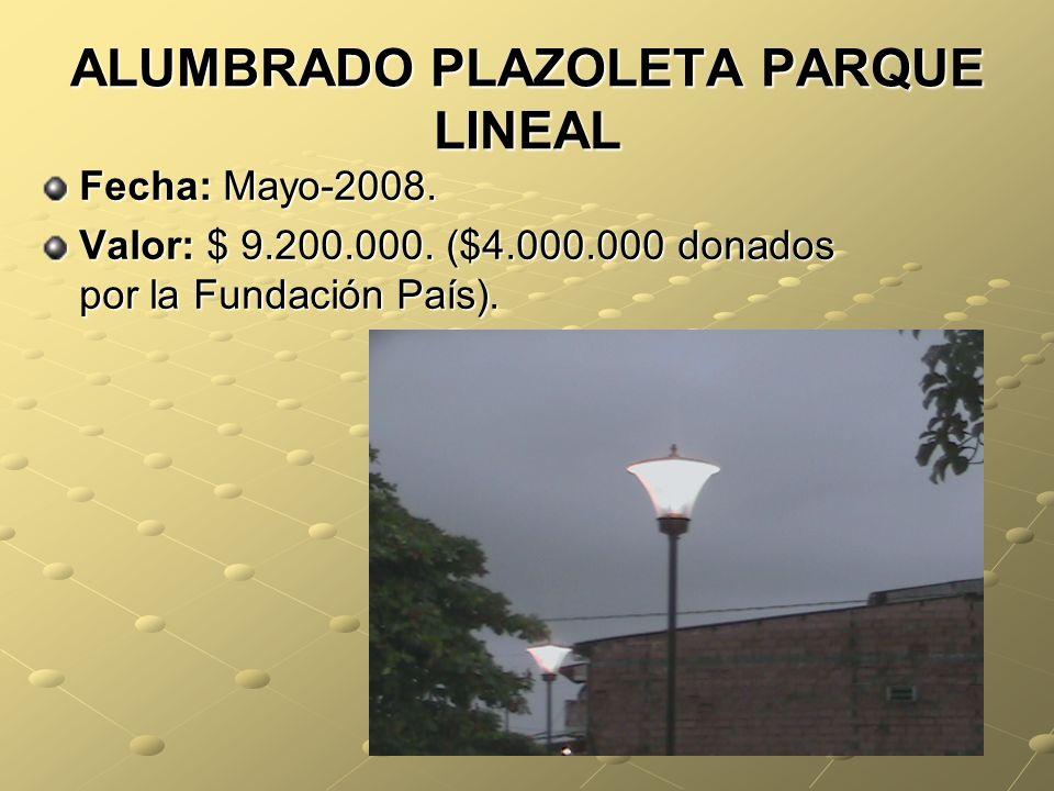 ALUMBRADO PLAZOLETA PARQUE LINEAL