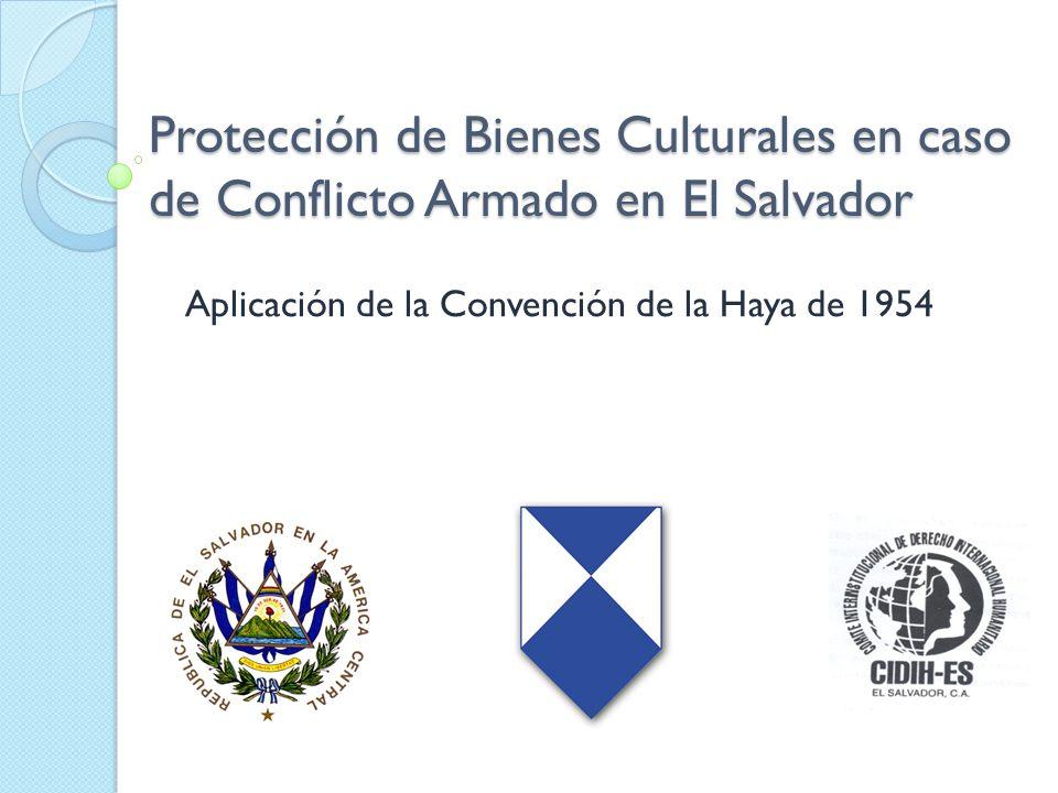 Aplicación de la Convención de la Haya de 1954