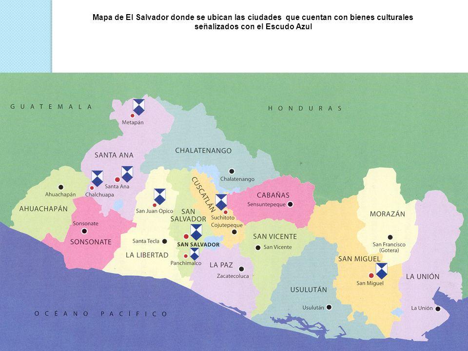 Mapa de El Salvador donde se ubican las ciudades que cuentan con bienes culturales señalizados con el Escudo Azul
