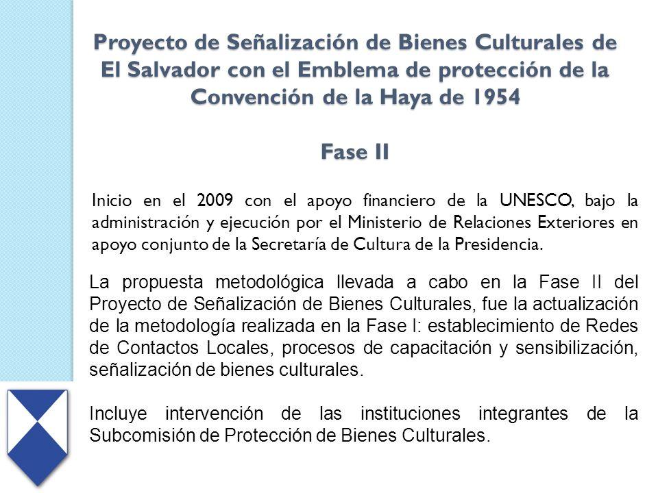Proyecto de Señalización de Bienes Culturales de El Salvador con el Emblema de protección de la Convención de la Haya de 1954 Fase II