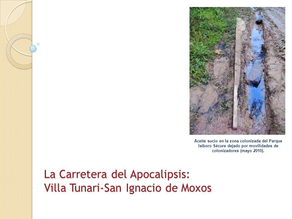 La Carretera del Apocalipsis: Villa Tunari-San Ignacio de Moxos