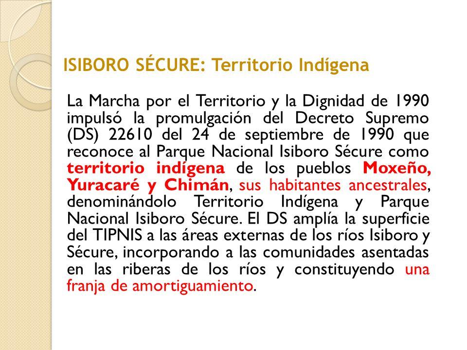 ISIBORO SÉCURE: Territorio Indígena