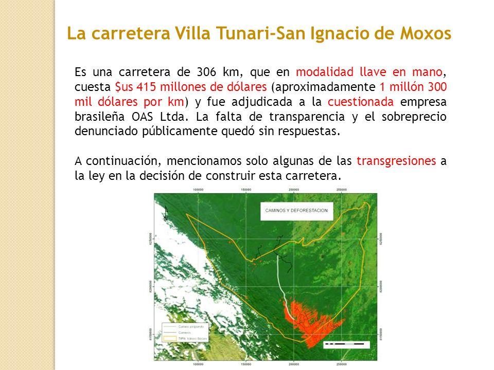 La carretera Villa Tunari-San Ignacio de Moxos