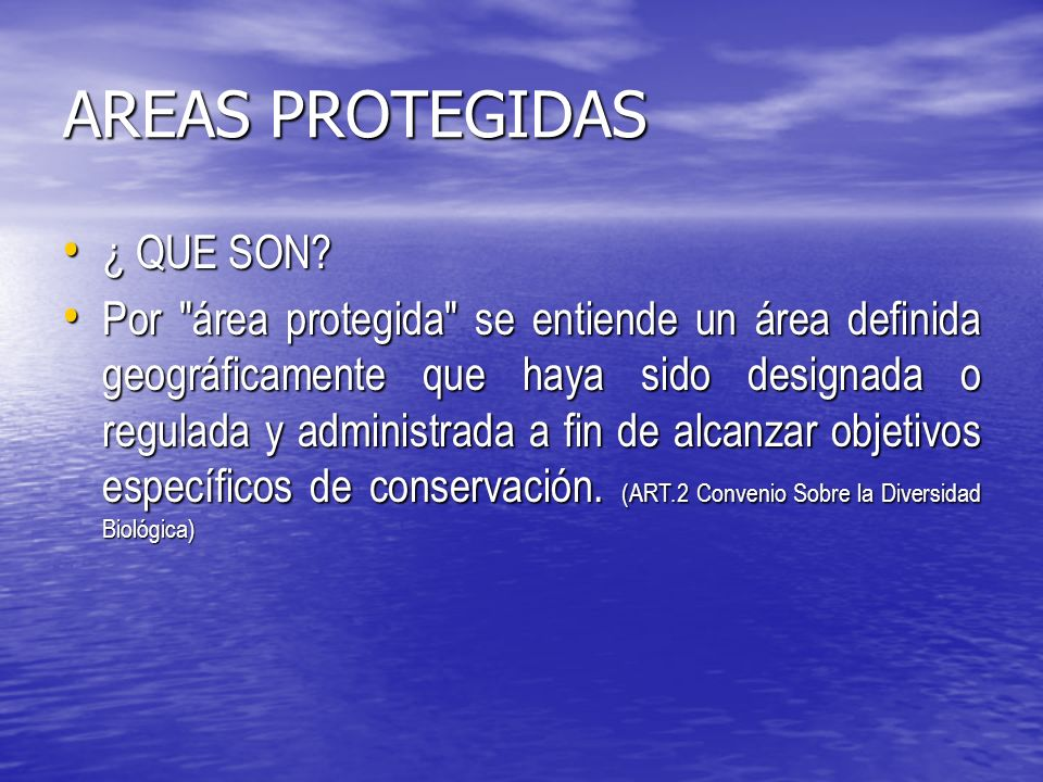AREAS PROTEGIDAS ¿ QUE SON