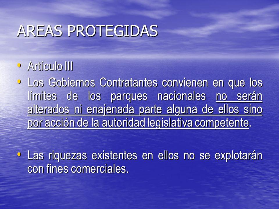 AREAS PROTEGIDAS Artículo III