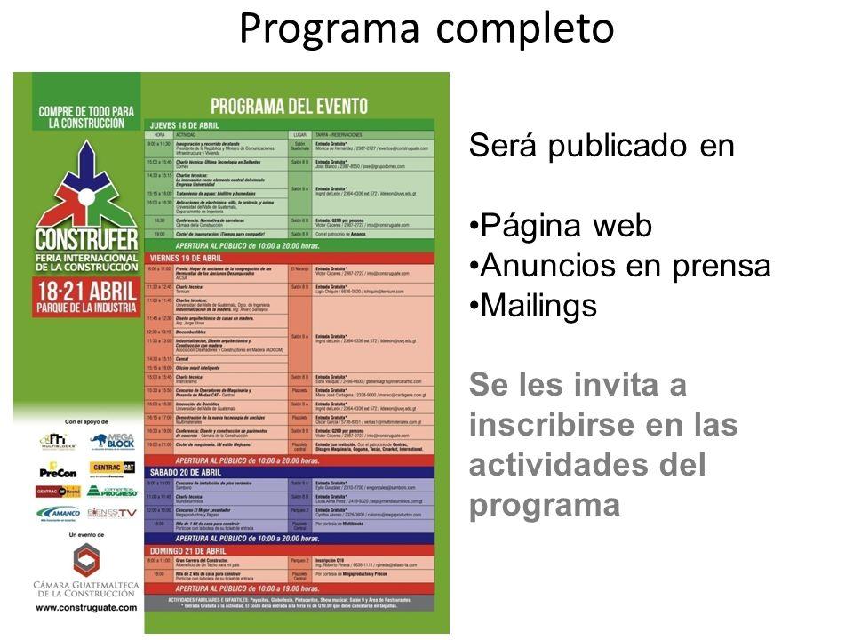 Programa completo Será publicado en Página web Anuncios en prensa