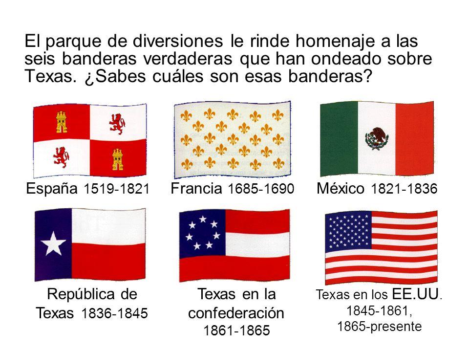 El parque de diversiones le rinde homenaje a las seis banderas verdaderas que han ondeado sobre Texas. ¿Sabes cuáles son esas banderas