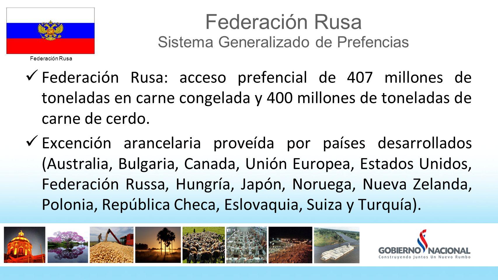Federación Rusa Sistema Generalizado de Prefencias