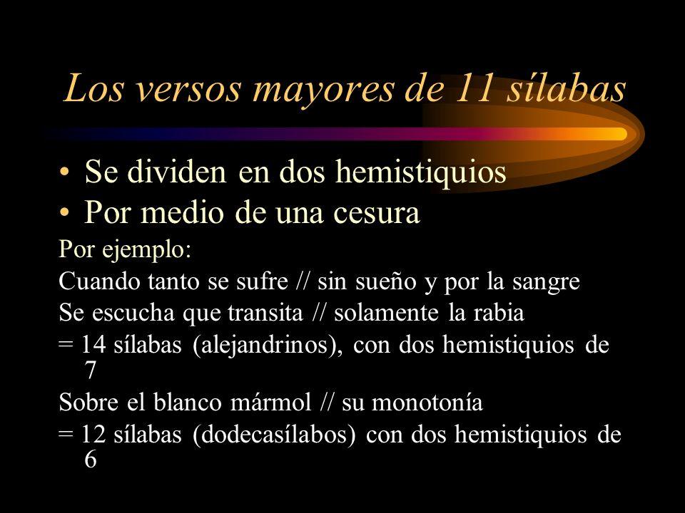 Los versos mayores de 11 sílabas