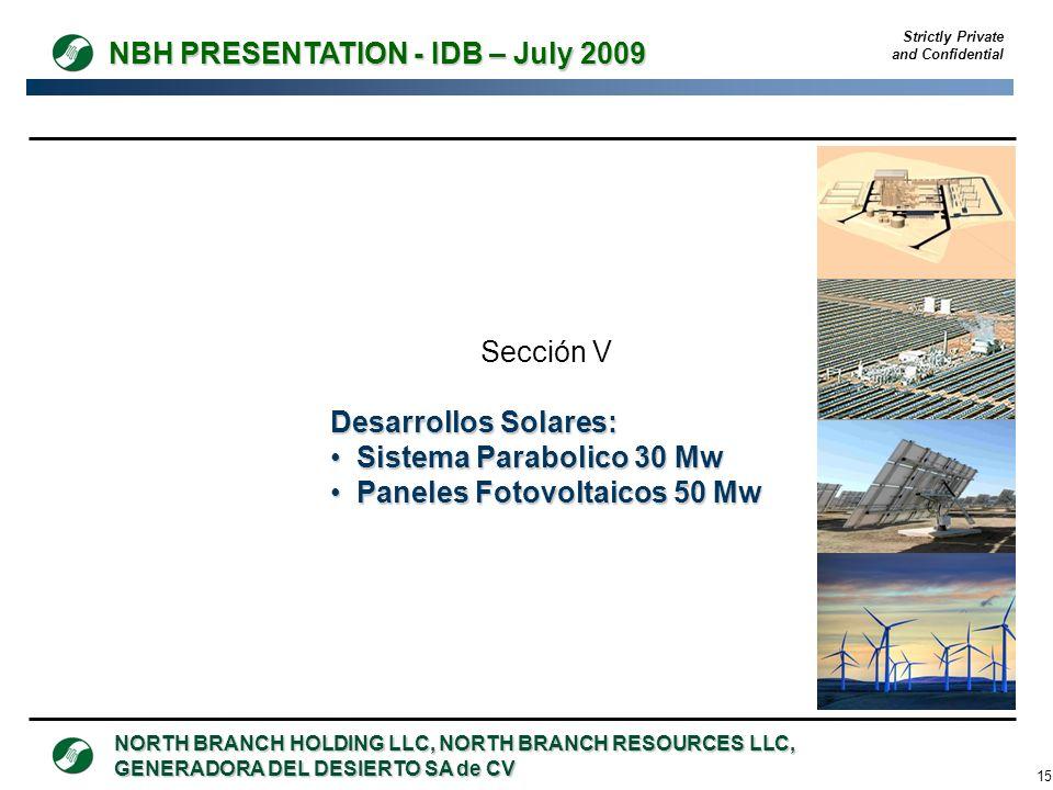 Sección V Desarrollos Solares: Sistema Parabolico 30 Mw Paneles Fotovoltaicos 50 Mw