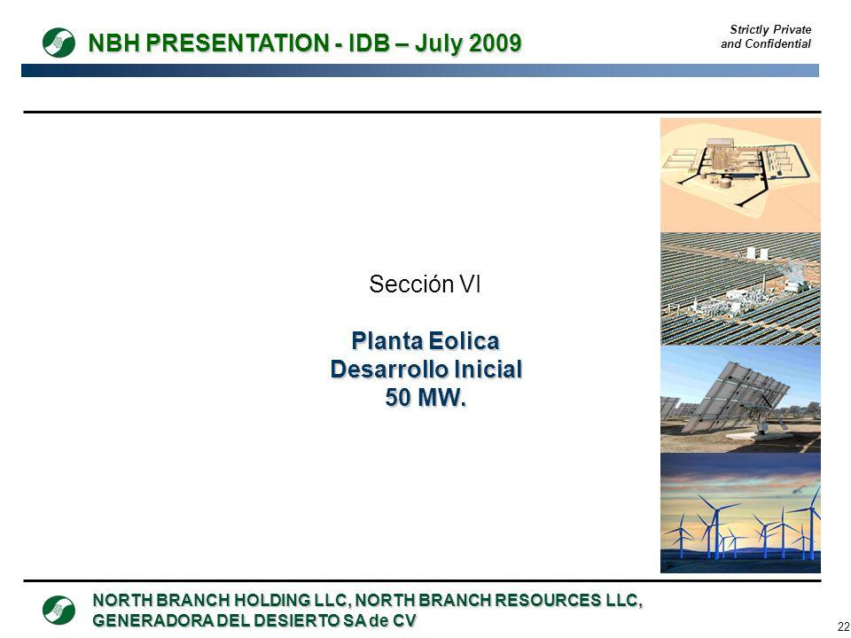 Sección VI Planta Eolica Desarrollo Inicial 50 MW.