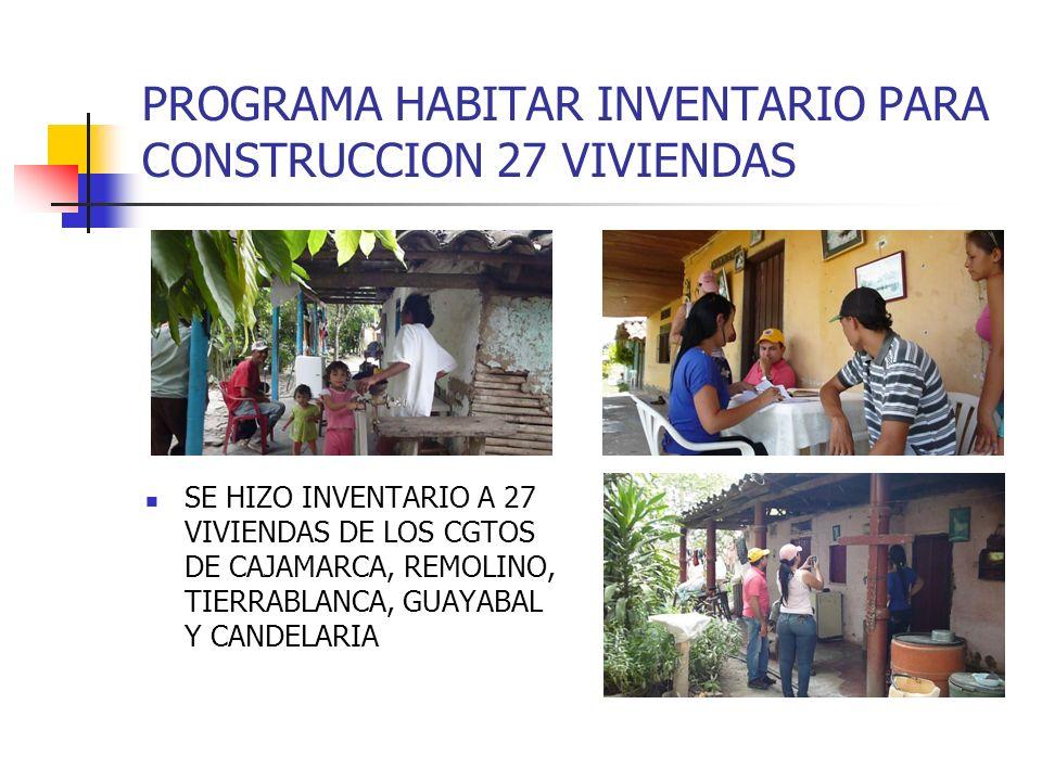 PROGRAMA HABITAR INVENTARIO PARA CONSTRUCCION 27 VIVIENDAS