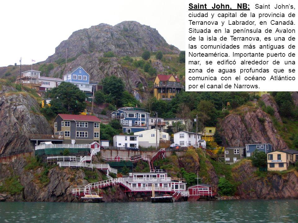 Saint John, NB; Saint John's, ciudad y capital de la provincia de Terranova y Labrador, en Canadá.