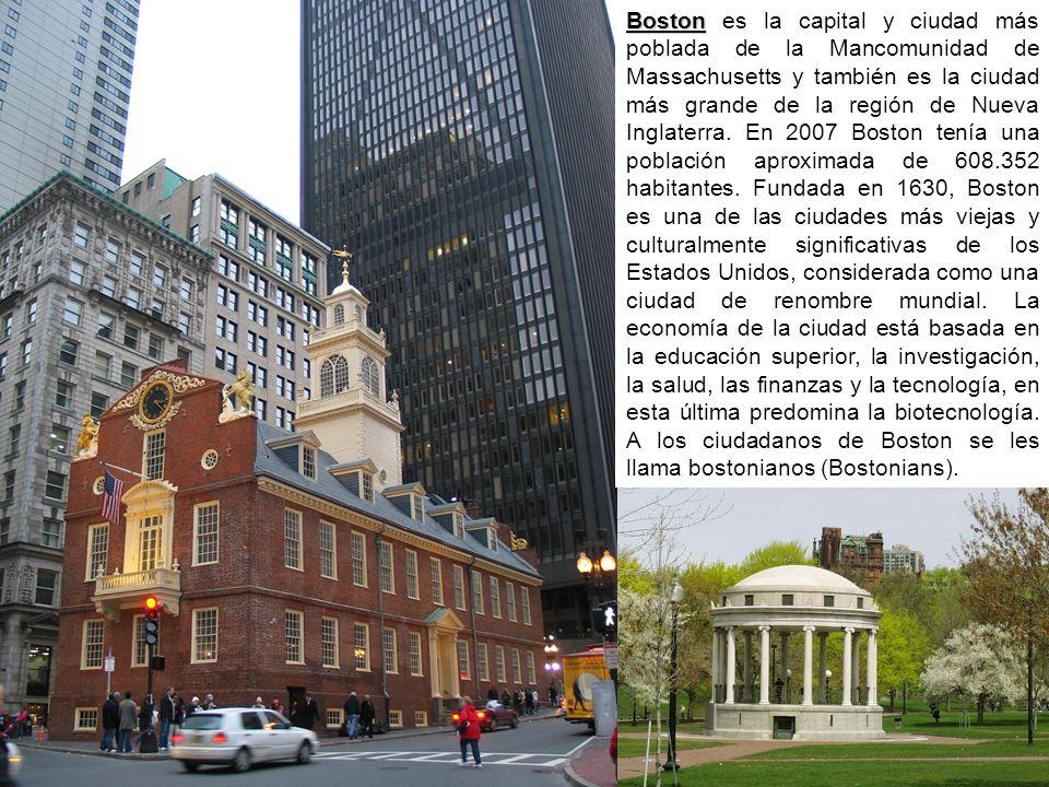 Boston es la capital y ciudad más poblada de la Mancomunidad de Massachusetts y también es la ciudad más grande de la región de Nueva Inglaterra.
