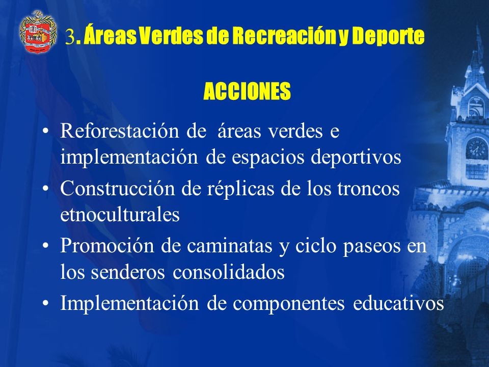 3. Áreas Verdes de Recreación y Deporte ACCIONES