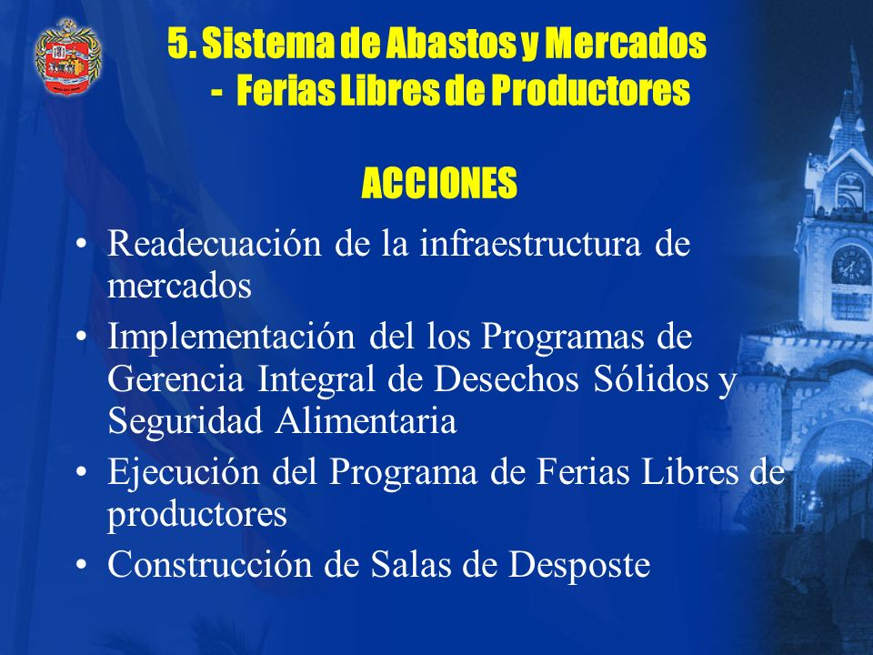 5. Sistema de Abastos y Mercados - Ferias Libres de Productores ACCIONES