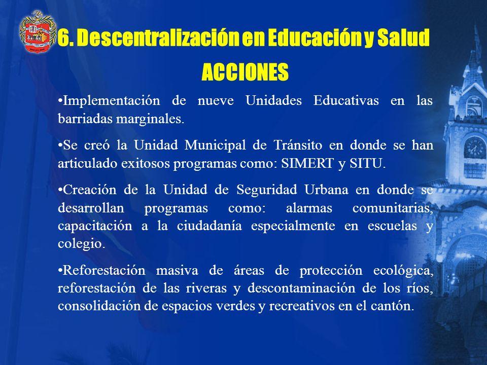 6. Descentralización en Educación y Salud ACCIONES