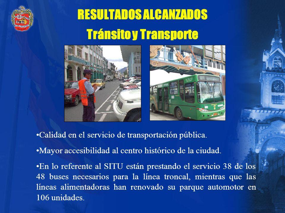 RESULTADOS ALCANZADOS Tránsito y Transporte