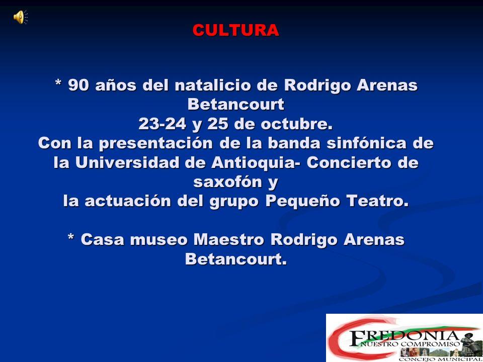 CULTURA * 90 años del natalicio de Rodrigo Arenas Betancourt 23-24 y 25 de octubre.