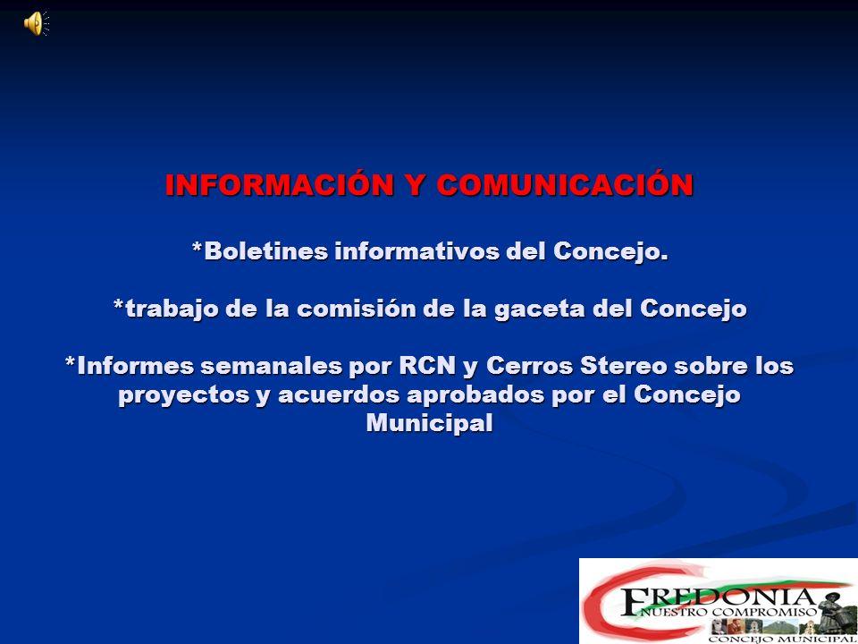 INFORMACIÓN Y COMUNICACIÓN. Boletines informativos del Concejo
