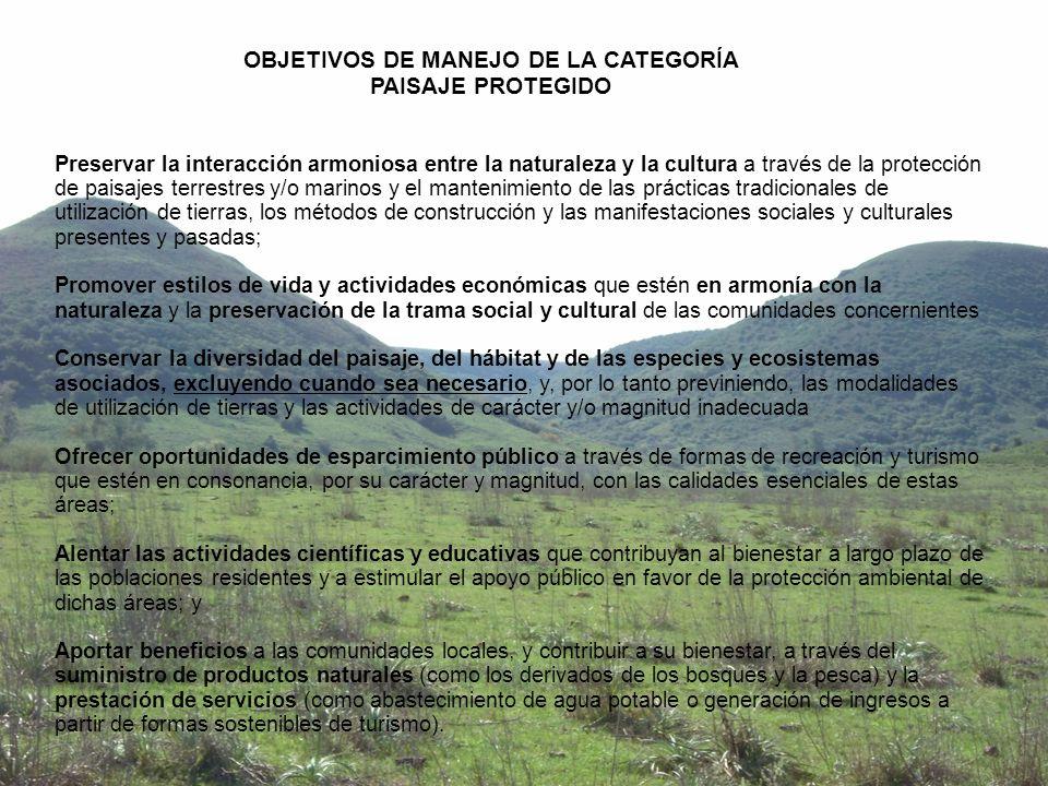 OBJETIVOS DE MANEJO DE LA CATEGORÍA PAISAJE PROTEGIDO
