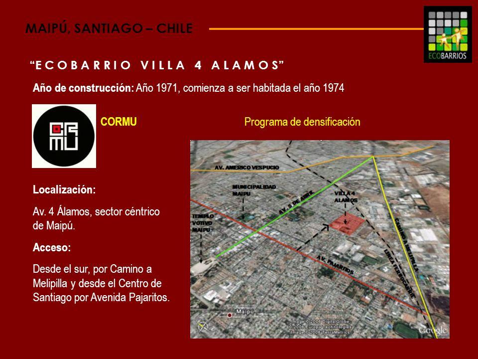 MAIPÚ, SANTIAGO – CHILE E C O B A R R I O V I L L A 4 A L A M O S