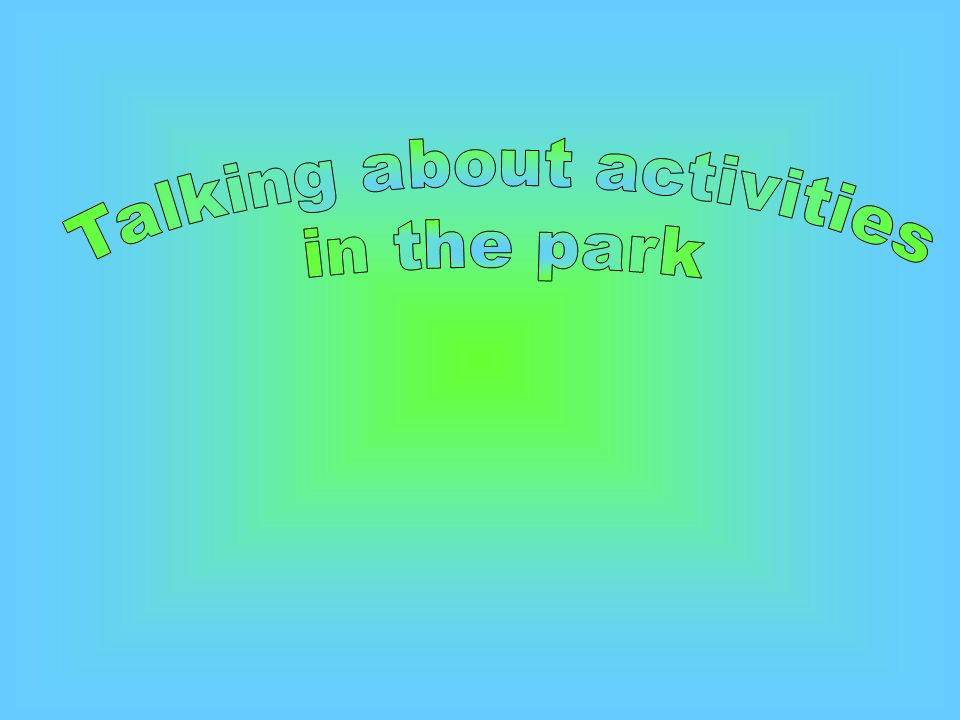 Talking about activities