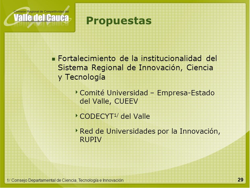 Propuestas Fortalecimiento de la institucionalidad del Sistema Regional de Innovación, Ciencia y Tecnología.