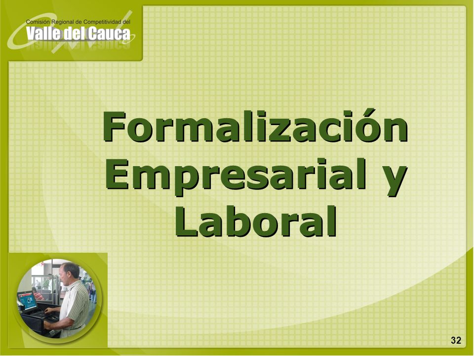 Formalización Empresarial y Laboral