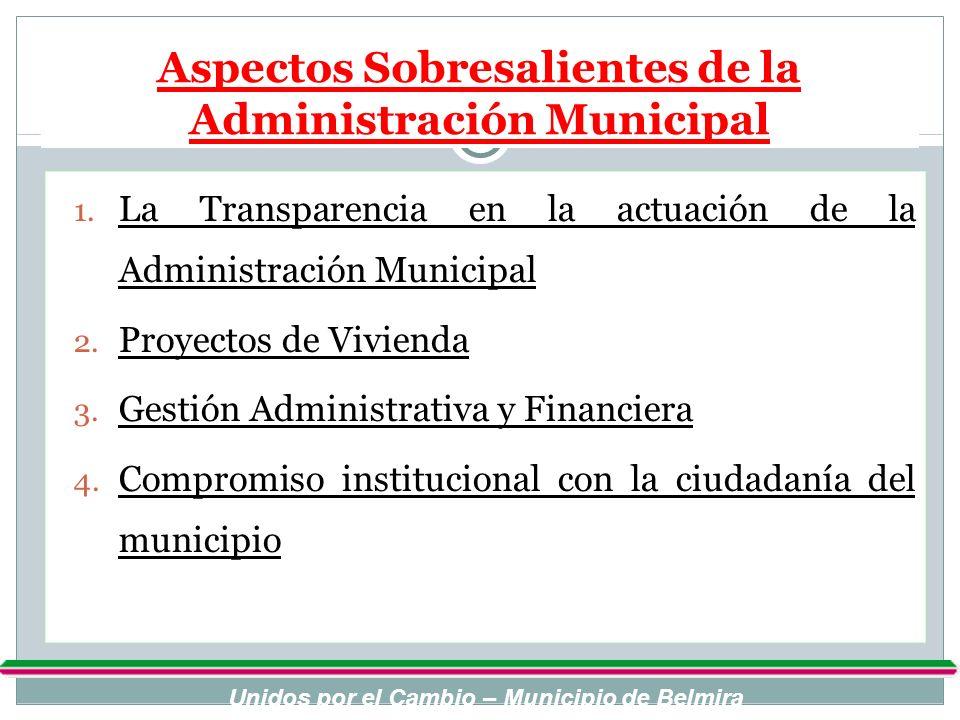 Aspectos Sobresalientes de la Administración Municipal